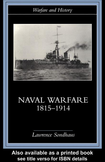 Naval Warfare, 1815-1914 EB9780203179796