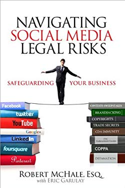 Navigating Social Media Legal Risks: Safeguarding Your Business EB9780133033649