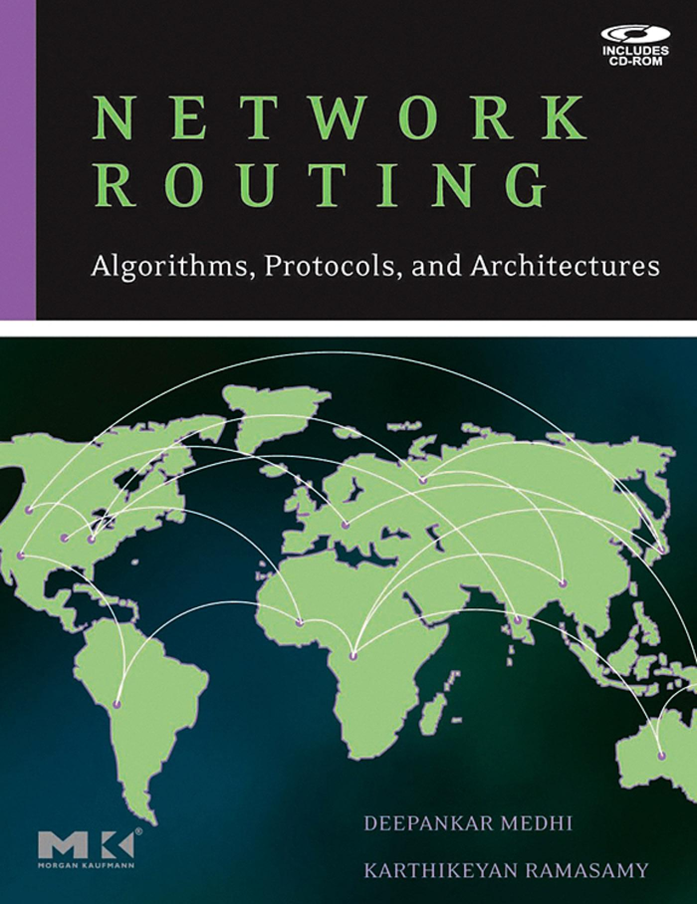 Network Routing: Algorithms, Protocols, and Architectures EB9780080474977