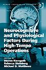Neurocognitive and Physiological Factors During High-Tempo Operations EB9780754698258