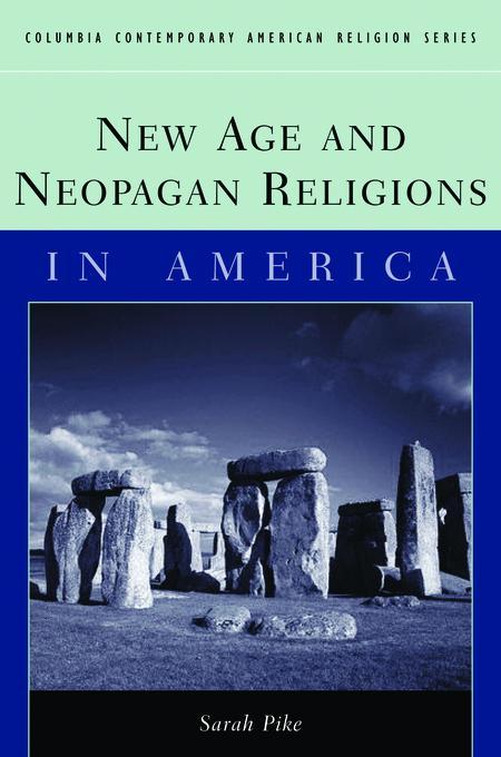 New Age and Neopagan Religions in America EB9780231508384