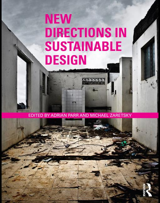 New Directions in Sustainable Design EB9780203843031