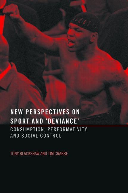 New Perspectives on Sport and 'Deviance' EB9780203508275