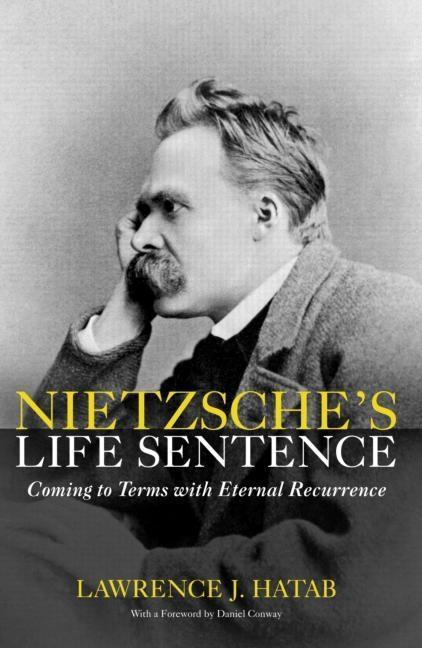 Nietzsche's Life Sentence EB9780203507988