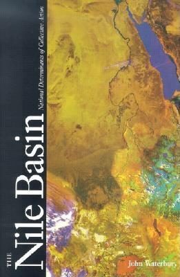Nile Basin: National Determinants of Collective Action EB9780300127683