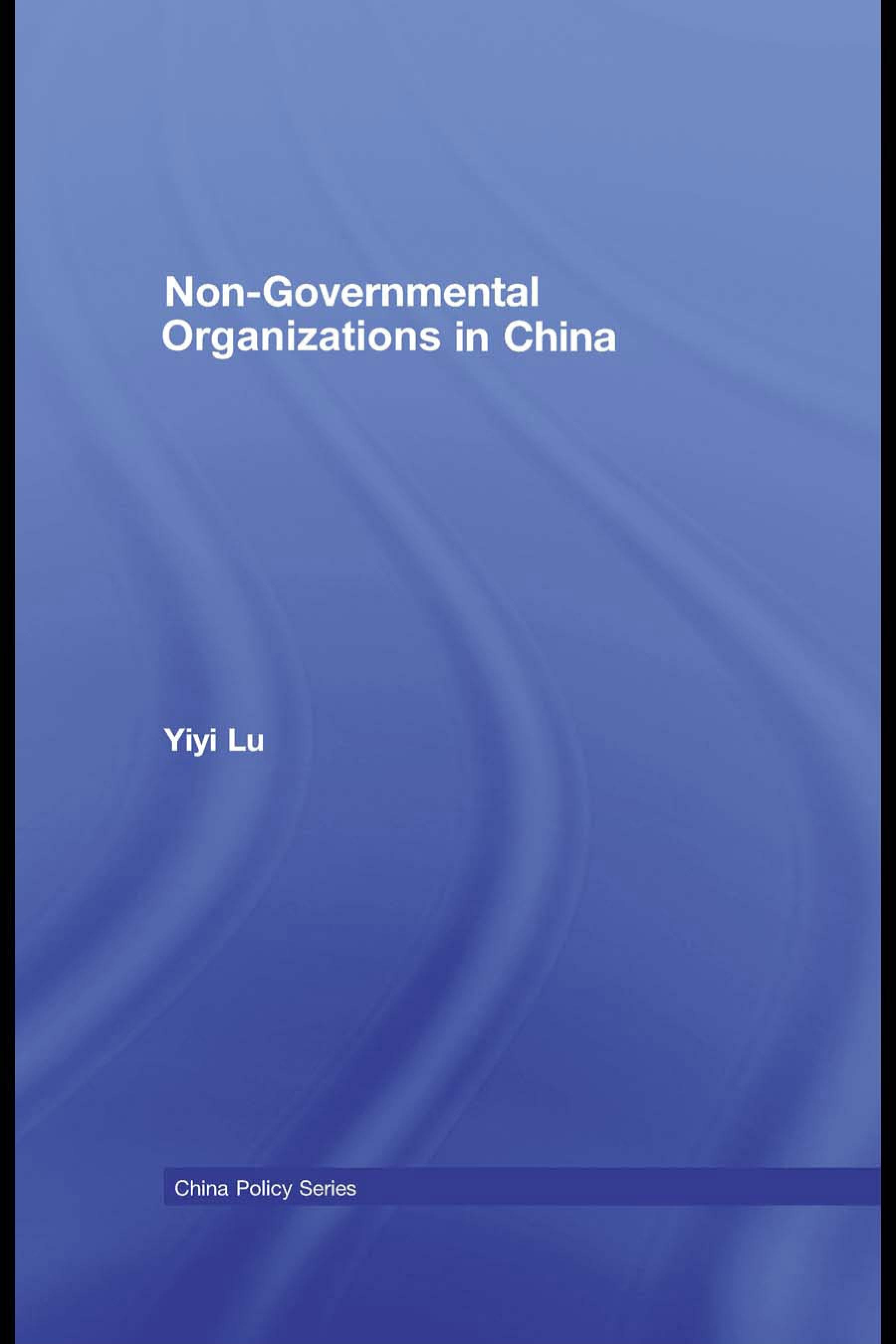Non-Governmental Organisations in China EB9780203887714