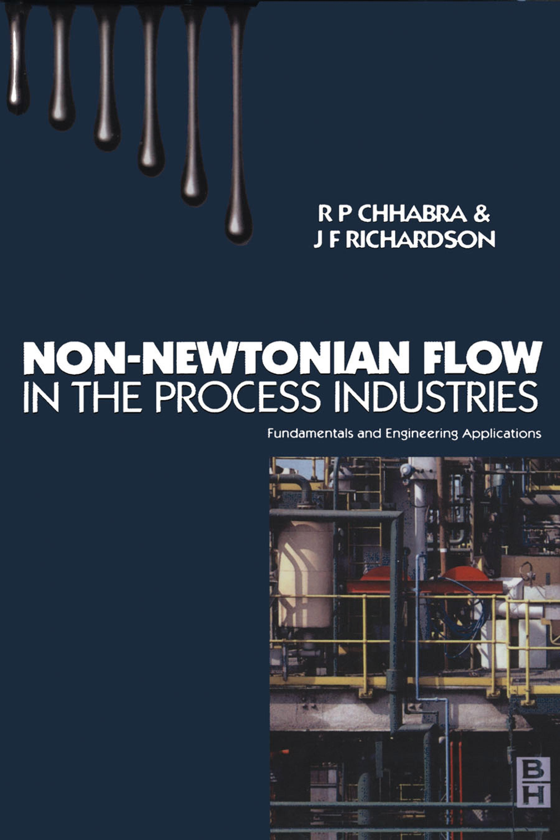 Non-Newtonian Flow: Fundamentals and Engineering Applications EB9780080512839