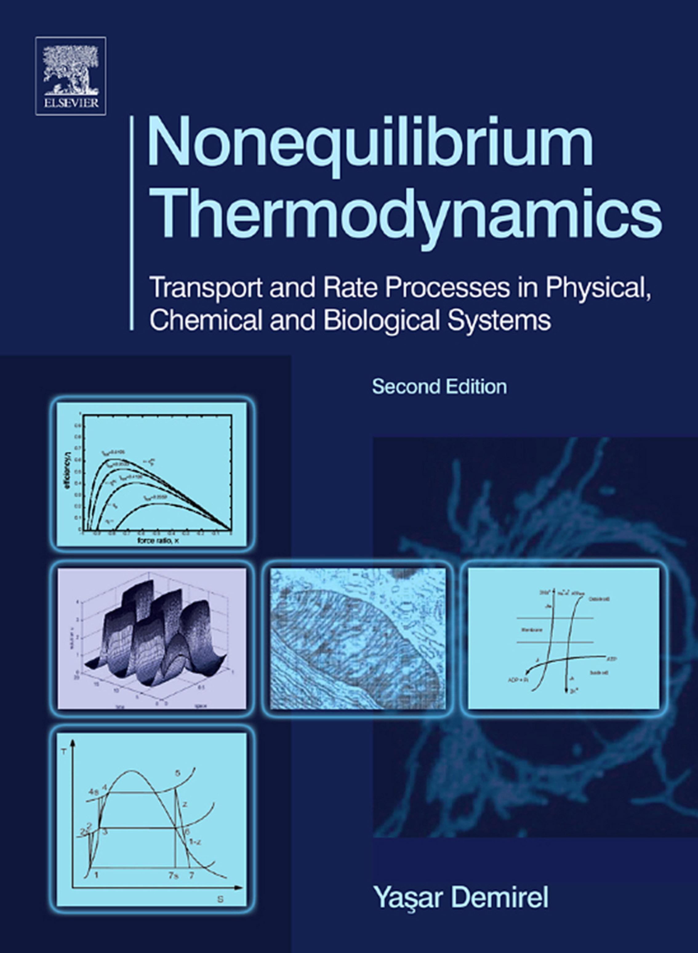 Nonequilibrium Thermodynamics: Transport and Rate Processes in Physical, Chemical and Biological Systems EB9780080551364