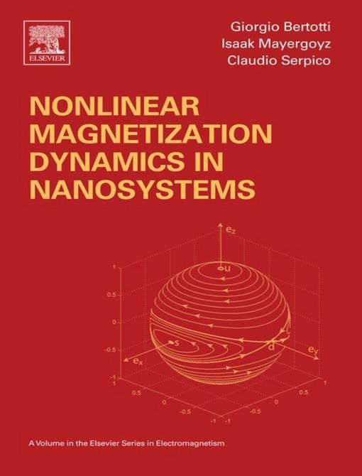 Nonlinear Magnetization Dynamics in Nanosystems EB9780080913797