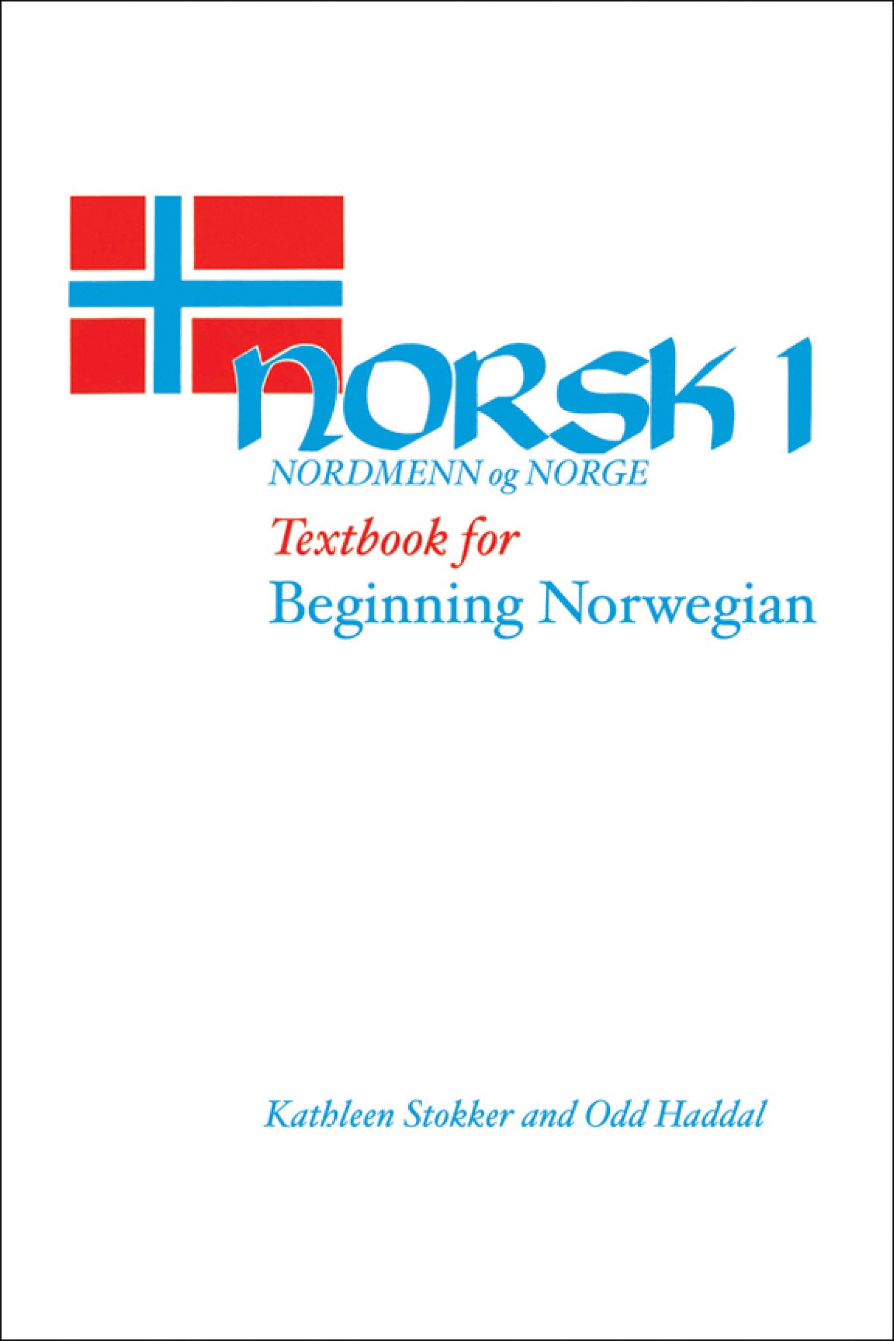 Norsk, Nordmenn Og Norge: Norsk Text EB9780299086930