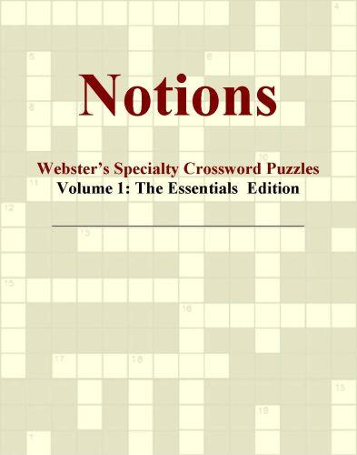 Notions - Webster's Specialty Crossword Puzzles, Volume 1: The Essentials  Edition EB9780546819373