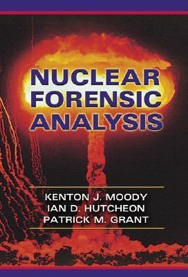 Nuclear Forensic Analysis EB9780203507803