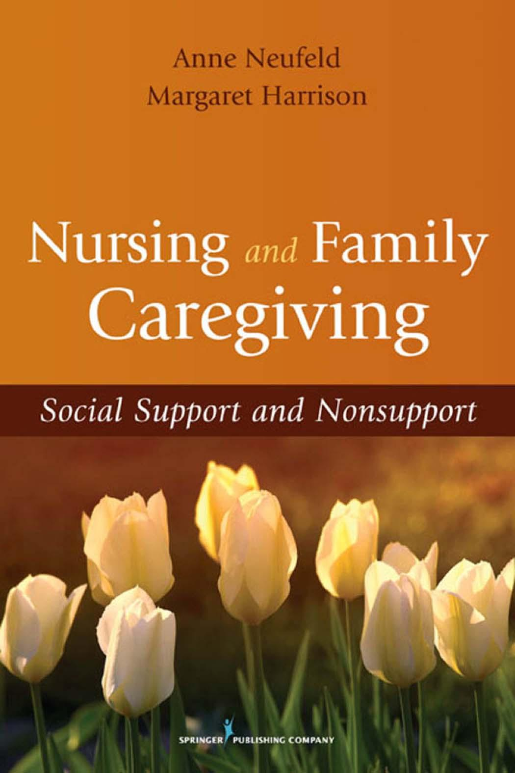 Nursing and Family Caregiving: Social Support and Nonsupport EB9780826111302