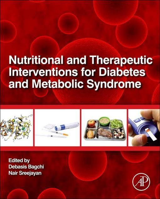 Nutritional And Therapeutic Interventions For Diabetes and Metabolic Syndrome EB9780123850843