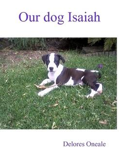 OUR DOG ISAIAH EB9780986982811