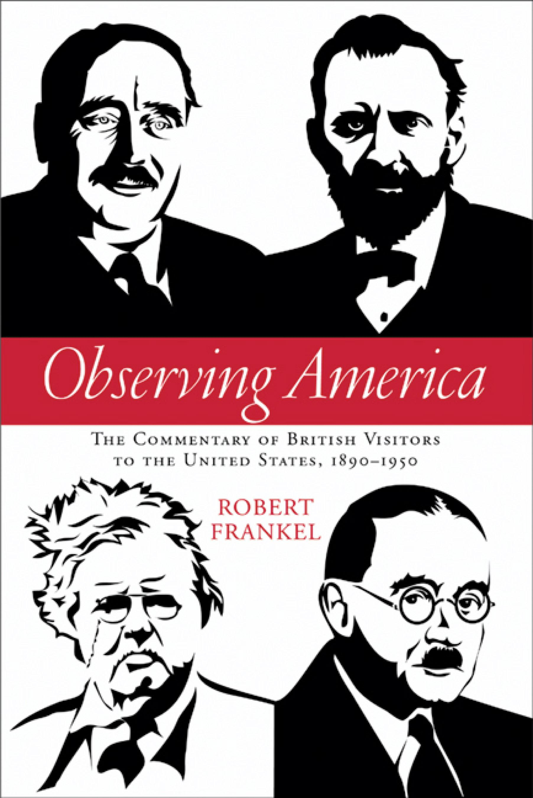 Observing America: The Commentary of British Visitors to the United States, 1890-1950 EB9780299218836