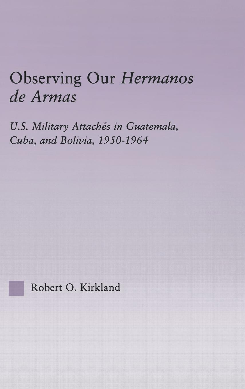 Observing Our Hermanos de Armas