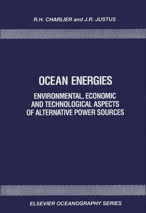 Ocean Energies: Environmental, Economic and Technological Aspects of Alternative Power Sources EB9780080870946