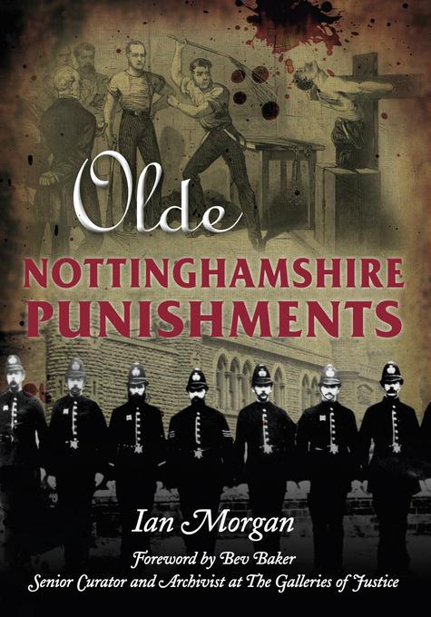 Olde Nottinghamshire Punishments EB9780752482293