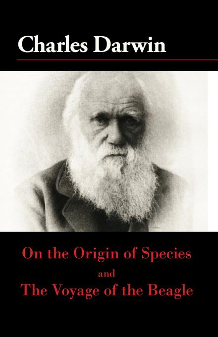 On the Origin of the Species and The Voyage of the Beagle EB9780882408767