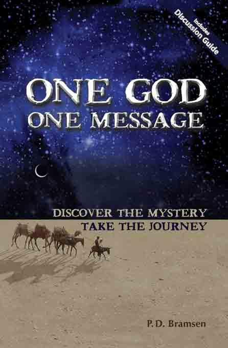 One God One Message: Discover the Mystery, Take the Journey EB9780979870613