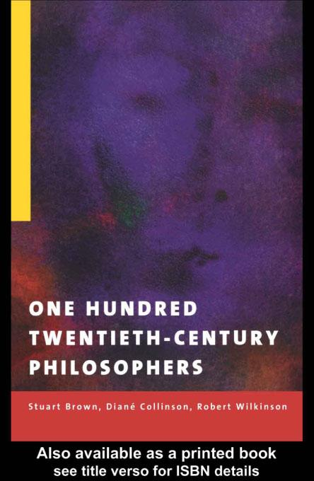 One Hundred Twentieth-Century Philosophers EB9780203174685