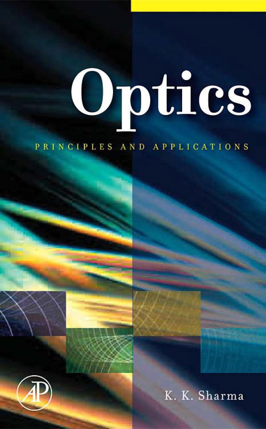 Optics: Principles and Applications EB9780080463919