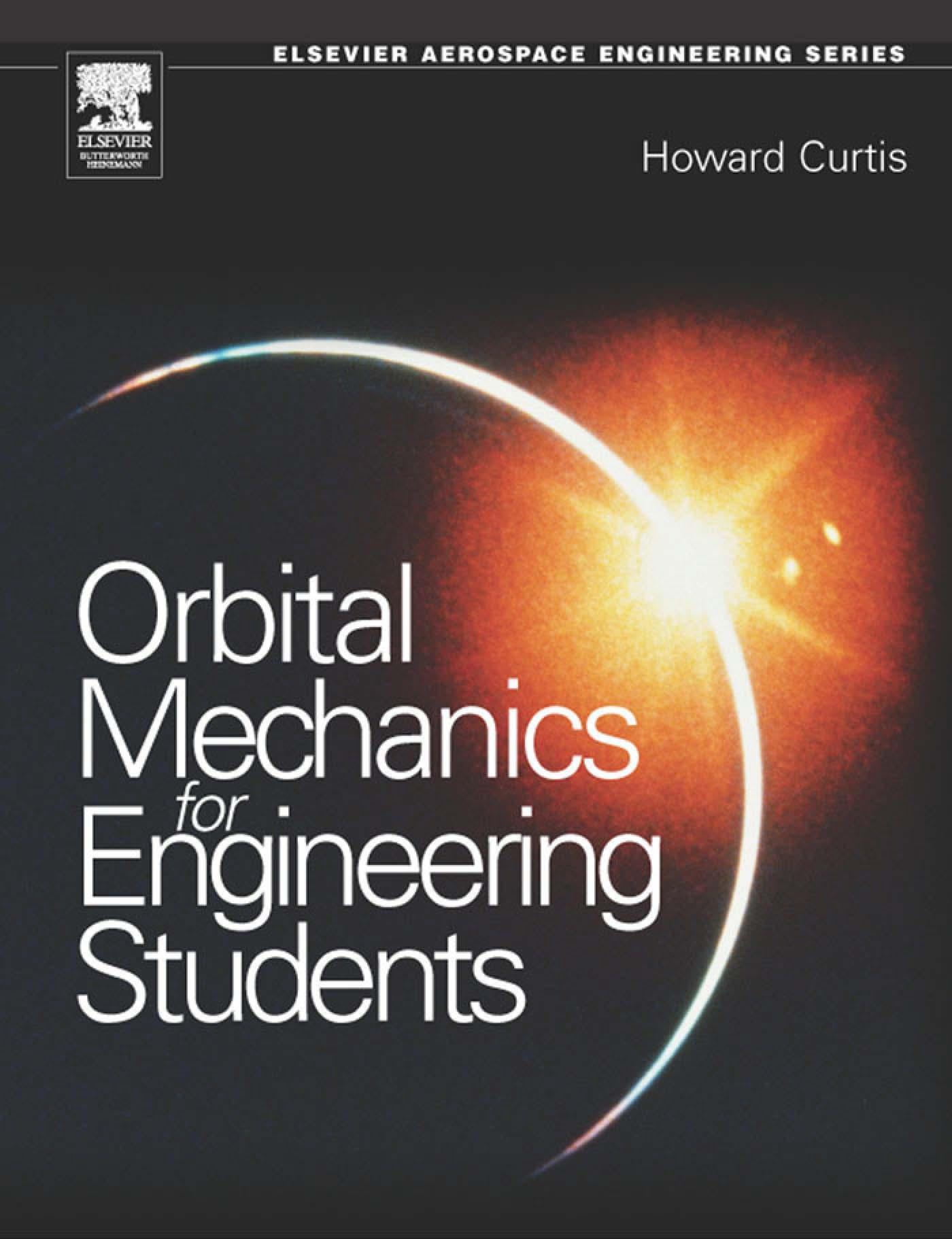 Orbital Mechanics: For Engineering Students