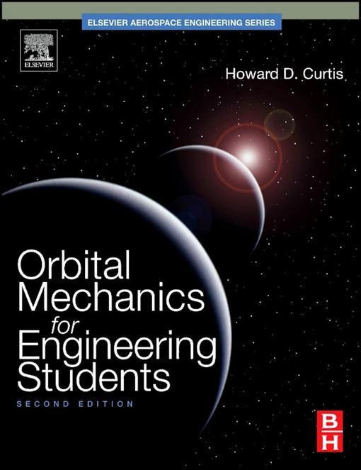 Orbital Mechanics for Engineering Students EB9780080887845