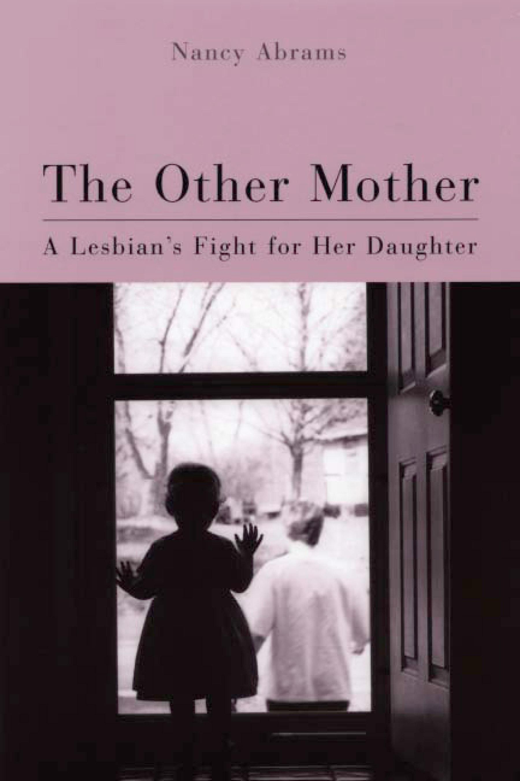 Other Mother: A Lesbian's Fight for Her Daughter EB9780299164935