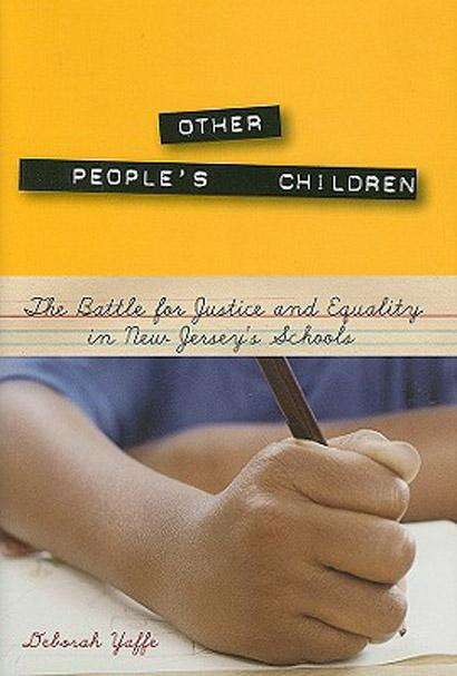 Other People's Children: The Battle for Justice and Equality in New Jersey's Schools EB9780813543932