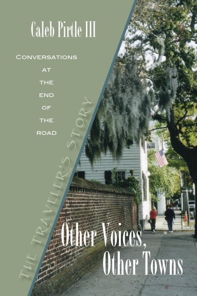 Other Voices, Other Towns: The Traveler's Story EB9780984208364