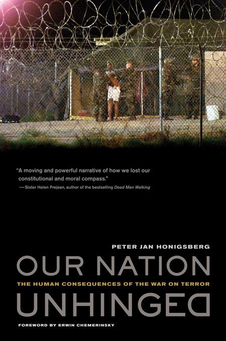 Our Nation Unhinged: The Human Consequences of the War on Terror EB9780520943124