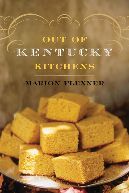 Out Of Kentucky Kitchens EB9780813137100