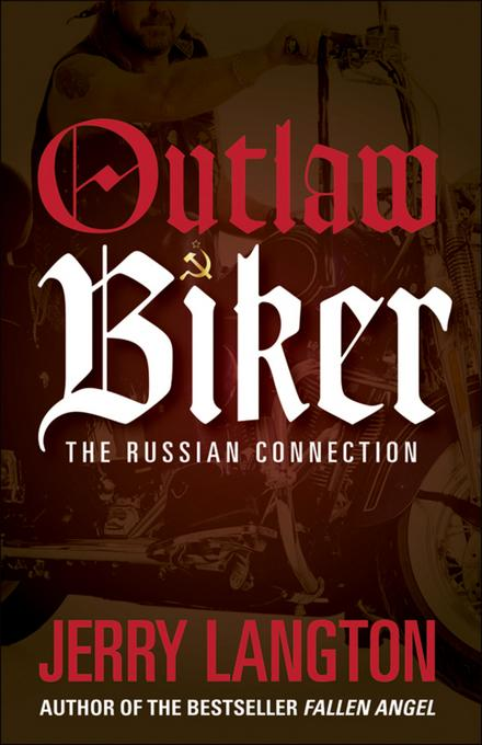 Outlaw Biker: The Russian Connection EB9780470963395