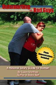 Outsmarting the Bad Guys: A Personal Safety Guide for Women EB9780962537912