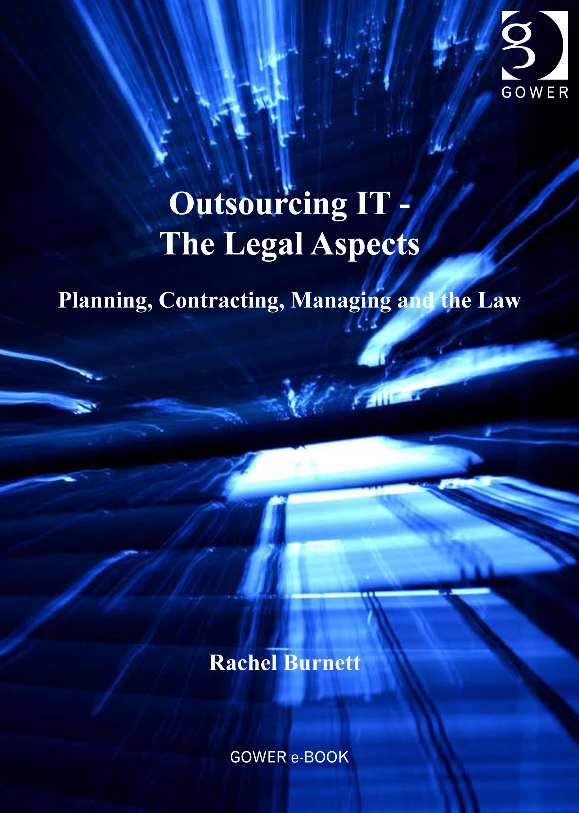 Outsourcing IT - The Legal Aspects EB9780754694151