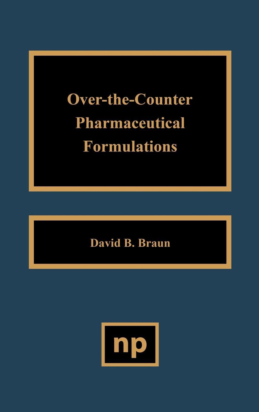 Over the Counter Pharmaceutical Formulations EB9780815518495