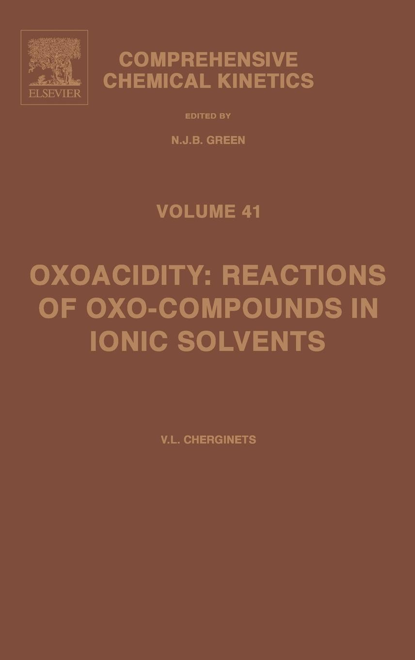 Oxoacidity: reactions of oxo-compounds in ionic solvents: reactions of oxo-compounds in ionic solvents EB9780080455242