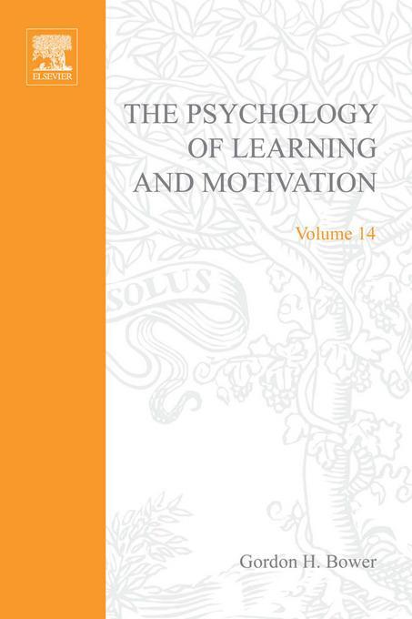 PSYCHOLOGY OF LEARNING&MOTIVATION:V14: V14 EB9780080863658
