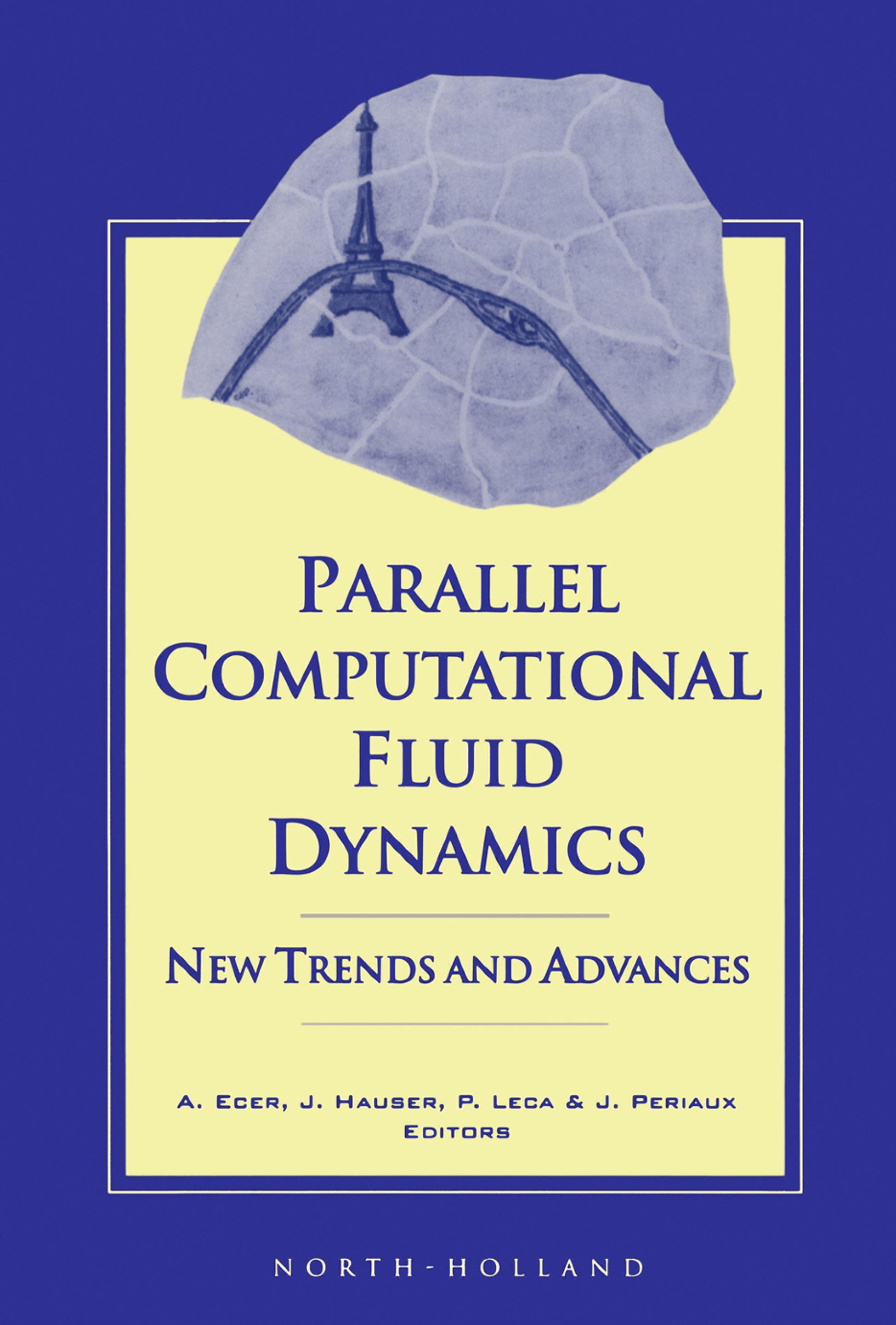 Parallel Computational Fluid Dynamics '93: New Trends and Advances EB9780080538457