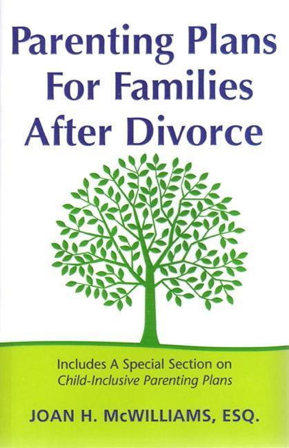 Parenting Plans For Families After Divorce EB9780976866336