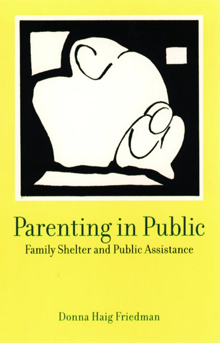 Parenting in Public: Family Shelter and Public Assistance EB9780231528672