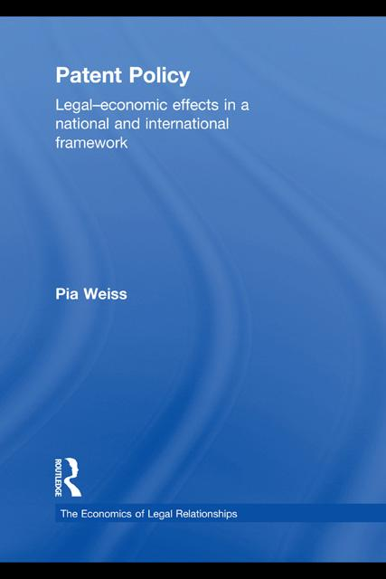 Patent Policy: Legal-Economic Effects in a National and International Framework