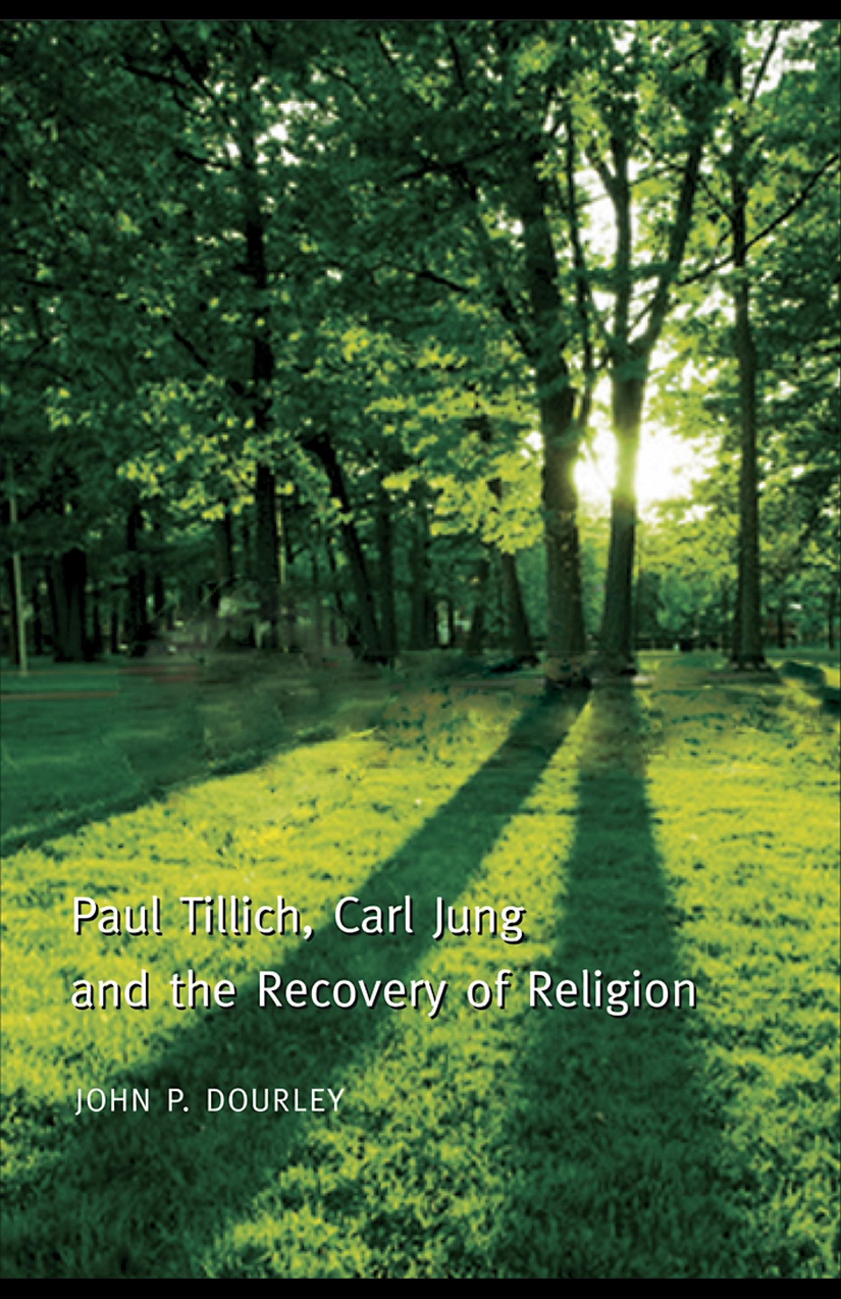 Paul Tillich, Carl Jung and the Recovery of Religion EB9780203929056