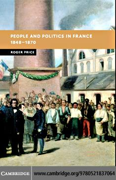 People Politics France 1848-1870 EB9780511207730
