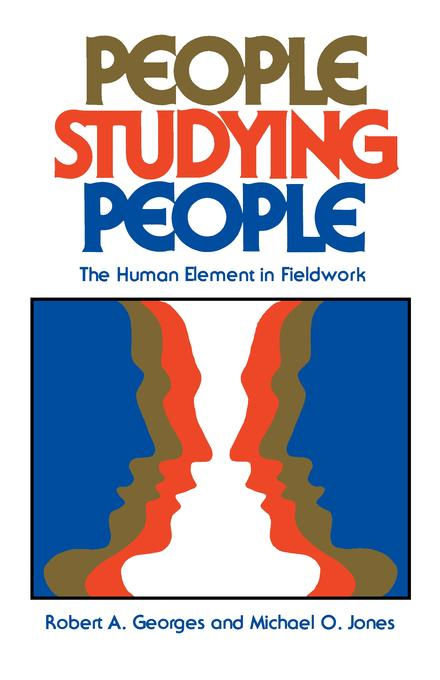 People Studying People: The Human Element in Fieldwork EB9780520906495