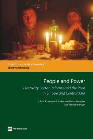 People and Power: Electricity Sector Reforms and the Poor in Europe and Central Asia EB9780821366349