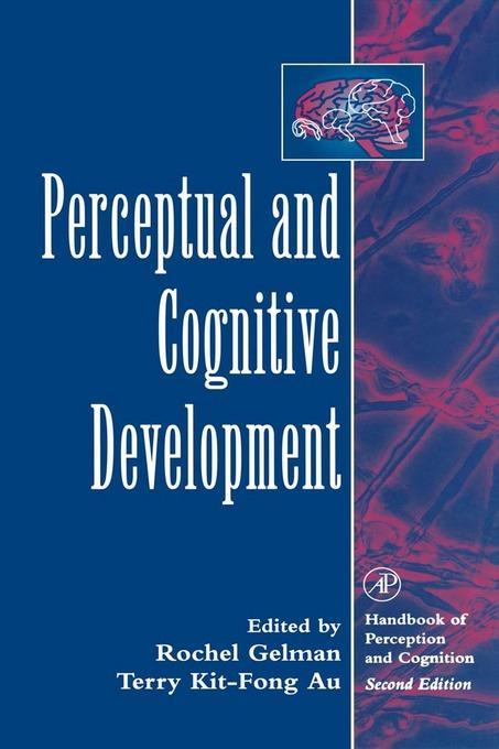 Perceptual and Cognitive Development EB9780080538624