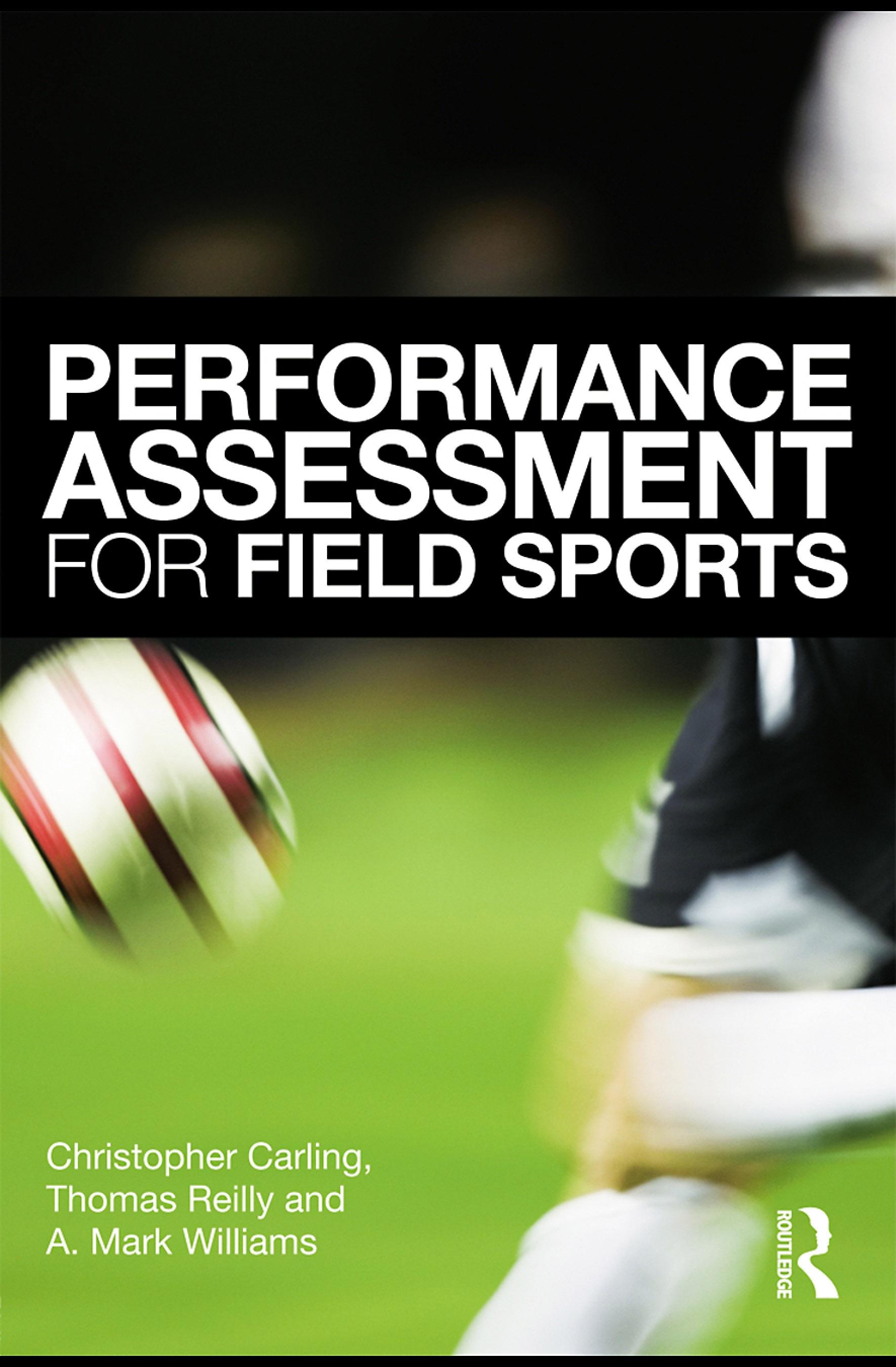 Performance Assessment for Field Sports EB9780203890691